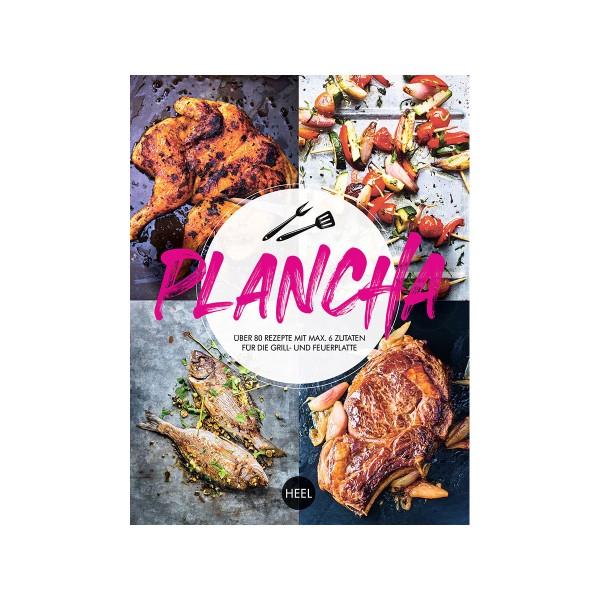Plancha - Unwiderstehliche Rezepte von der Grillplatte