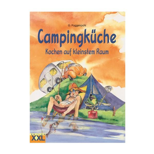 Campingküche - Kochen auf kleinstem Raum - G.Poggenpohl - 84 Seiten Camping Kochbuch