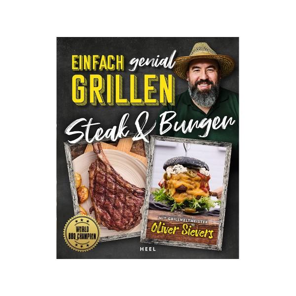 """Einfach genial Grillen - """"Steak & Burger"""" - Oliver Sievers - Heel Verlag"""