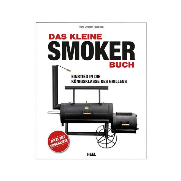 Das kleine Smoker Buch - Franz-Christoph Heel - Heel Verlag